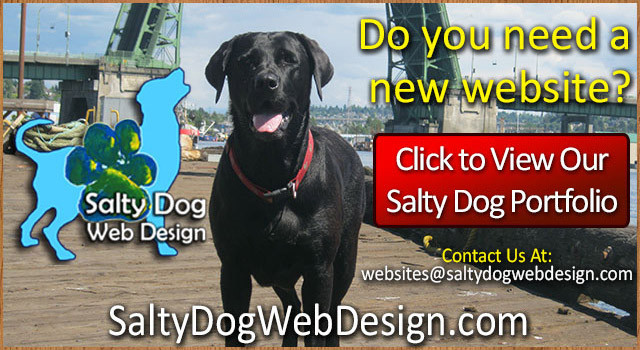 Who Needs A New Website? The PNW Leader: Salty Dog Web Design & Salty Dog Maritime Marketing